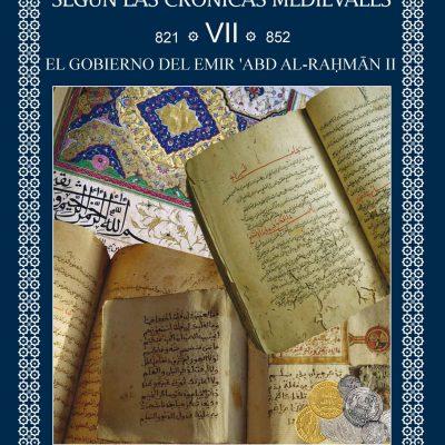 Historia de Al-Ándalus según las crónicas medievales. Volumen VII: El gobierno del Emir ʿAbd al-Raḥmān II – Libro