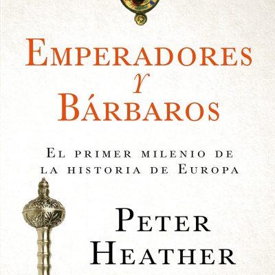 Emperadores y bárbaros – Libro