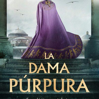 La dama púrpura – Novela histórica