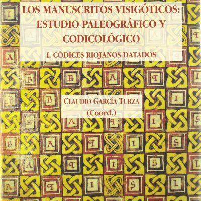 Los manuscritos visigóticos: estudio paleográfico y codicológico – Libro